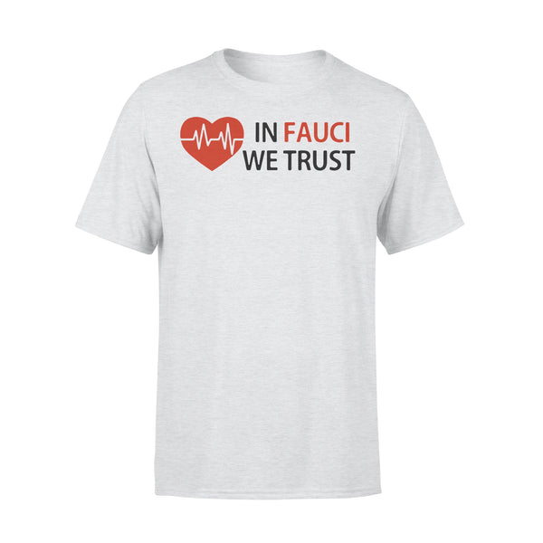 Dr Fauci In Fauci We Trust Shirt XL By AllezyShirt