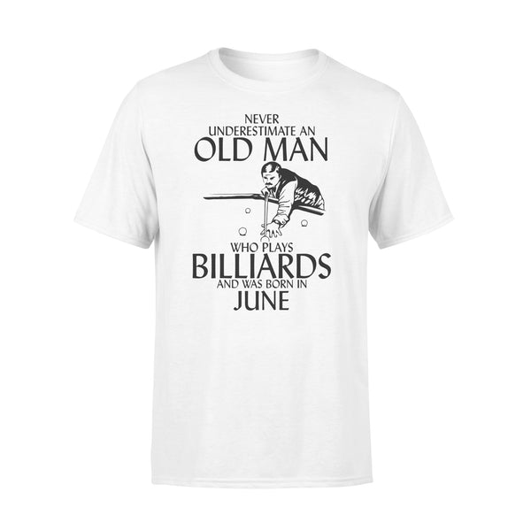 Never Underestimate An Old Man Who Plays Billiards And Was Born In June Shirt L By AllezyShirt