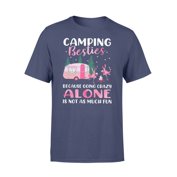 Flamingo Camping Besties Because Going Crazy Alone Is Not As Much Fun T-shirt XL By AllezyShirt