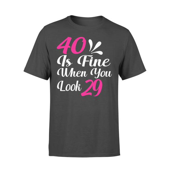 40 Is Fine When You Look 29 T-shirt L By AllezyShirt