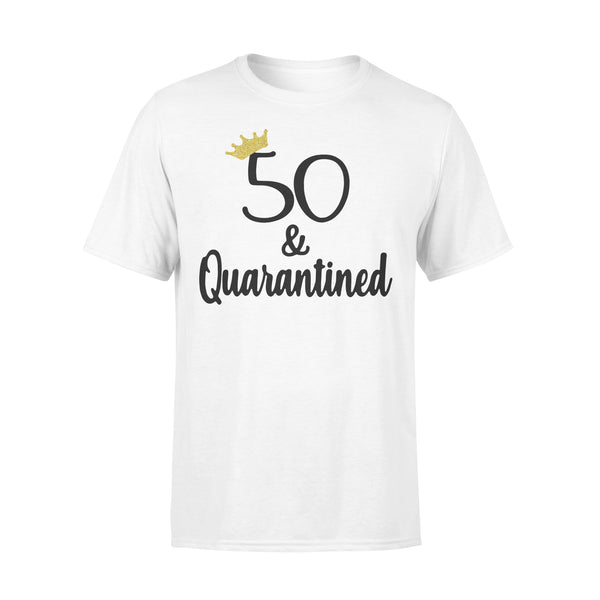 Birthday Queen 50 And Quarantined Shirt L By AllezyShirt