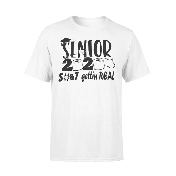 Senior 2020 Toilet Paper Gettin Real Shirt L By AllezyShirt