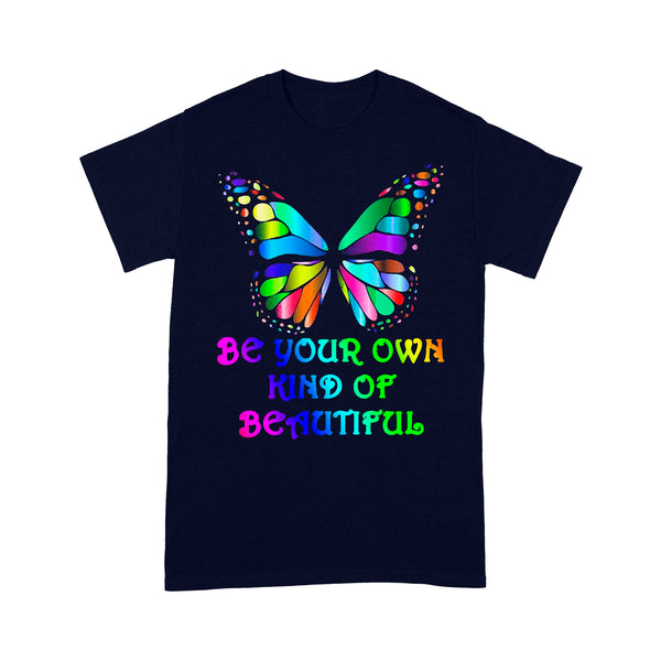 Be Your Own Kind Of Beautiful Butterfly T-shirt M By AllezyShirt