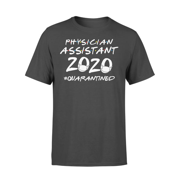 Physician Assistant 2020 Quarantined Covid-19 L By AllezyShirt
