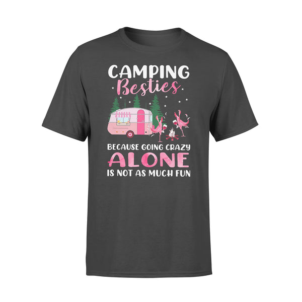 Flamingo Camping Besties Because Going Crazy Alone Is Not As Much Fun T-shirt L By AllezyShirt