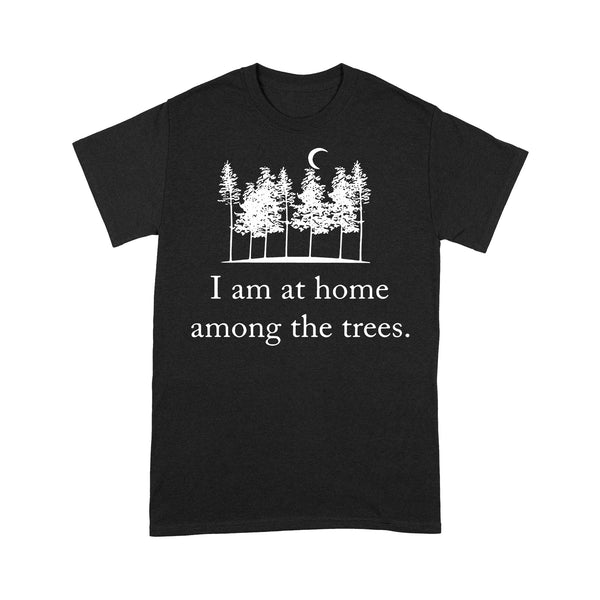 I Am At Home Among The Trees T-shirt L By AllezyShirt