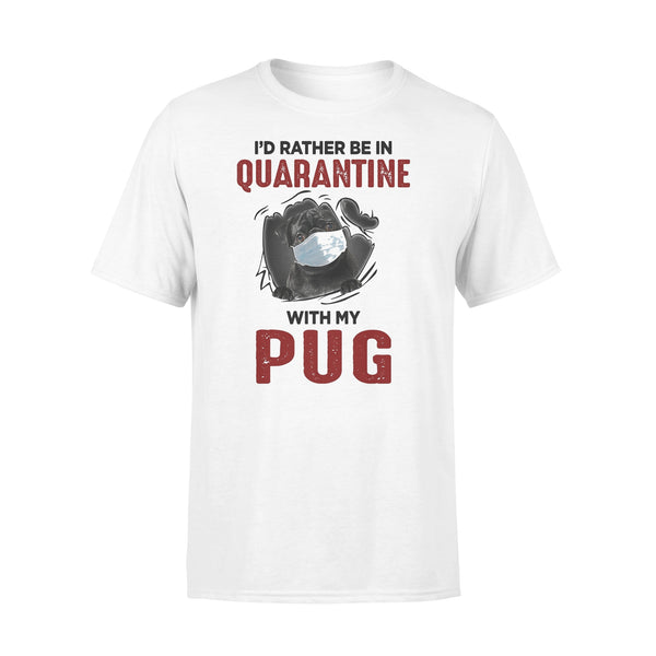 I'd Rather Be In Quarantine With My Pug Coronavirus T-shirt L By AllezyShirt