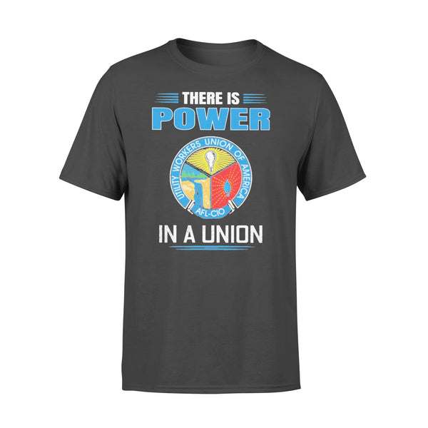 There Is Power Utility Workers Union Of America In A Union T-shirt L By AllezyShirt