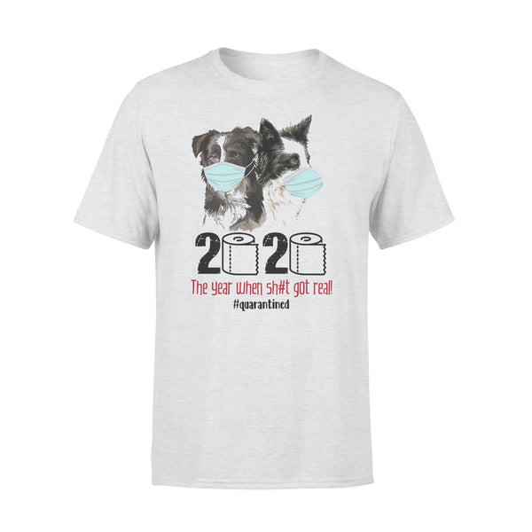 Collie 2020 The Year When Shit Got Real T-shirt XL By AllezyShirt