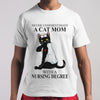 A Cat Mom With A Nursing Degree T-shirt M By AllezyShirt