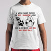 A Woman Cannot Survive On Self-Quarantine Alone She Also Needs Her Dog And Basketball Soccer Covid-19 T-Shirt M By AllezyShirt