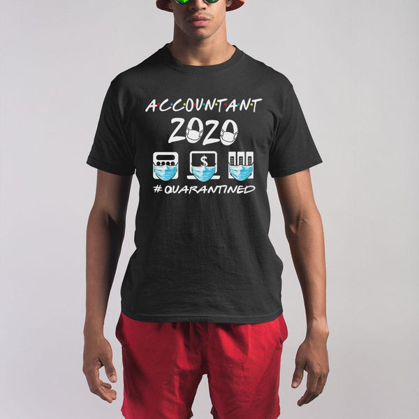 Accountant 2020 #quarantined Shirt S By AllezyShirt