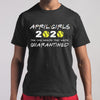 April Girls 2020 Softball Quarantined Shirt M By AllezyShirt