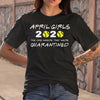 April Girls 2020 Softball Quarantined Shirt S By AllezyShirt
