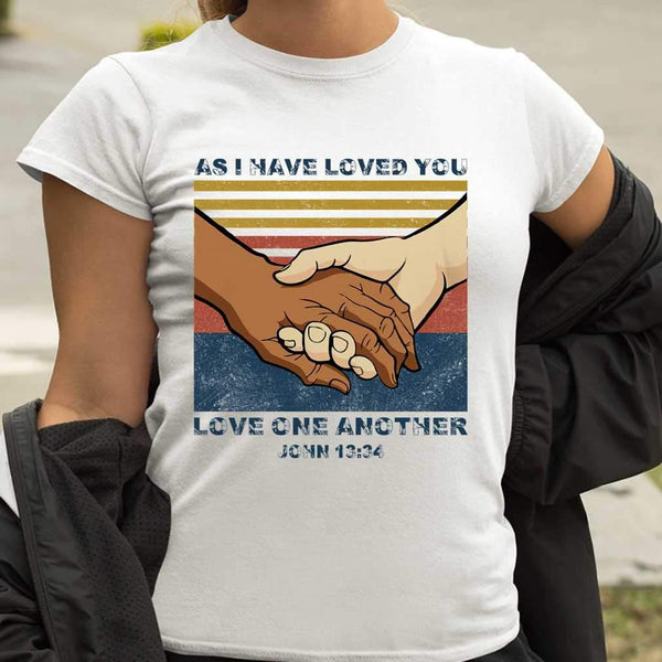 As I Have Loved You Love One Another John 13' 34 T-shirt S By AllezyShirt