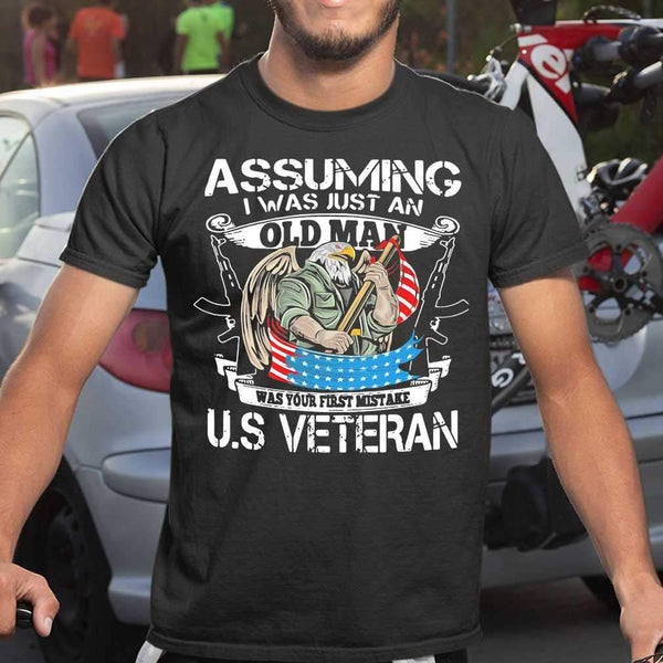 Assuming I Was Just An Old Man Was Your First Mistake Us Eagle Veteran Day T-shirt M By AllezyShirt