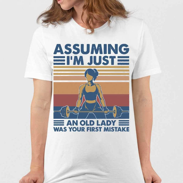 Assuming Im Just An Old Lady Was Your First Mistake Fitness Vintage T-shirt M By AllezyShirt