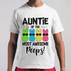 Auntie Of The Most Awesome Peeps Bunny T-shirt M By AllezyShirt