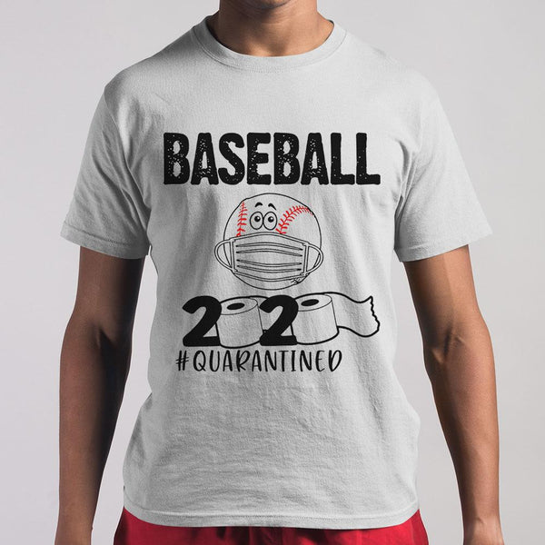 Baseball 2020 #quarantined Shirt S By AllezyShirt