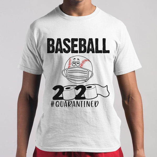 Baseball 2020 #quarantined Shirt M By AllezyShirt