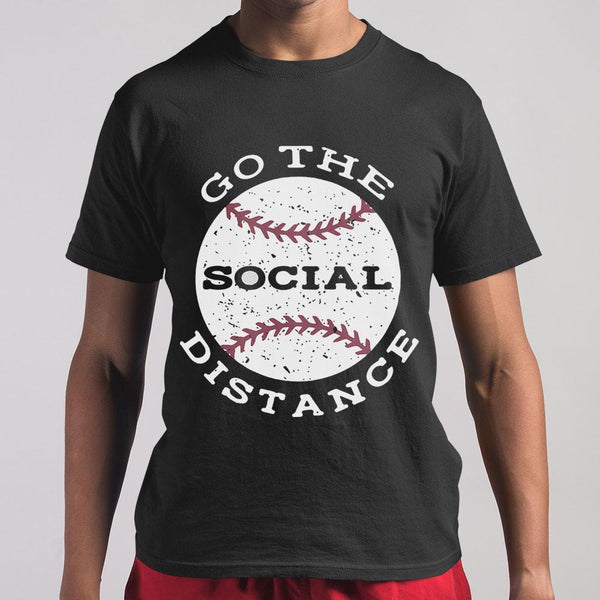 Baseball Go The Social Distance Shirt M By AllezyShirt