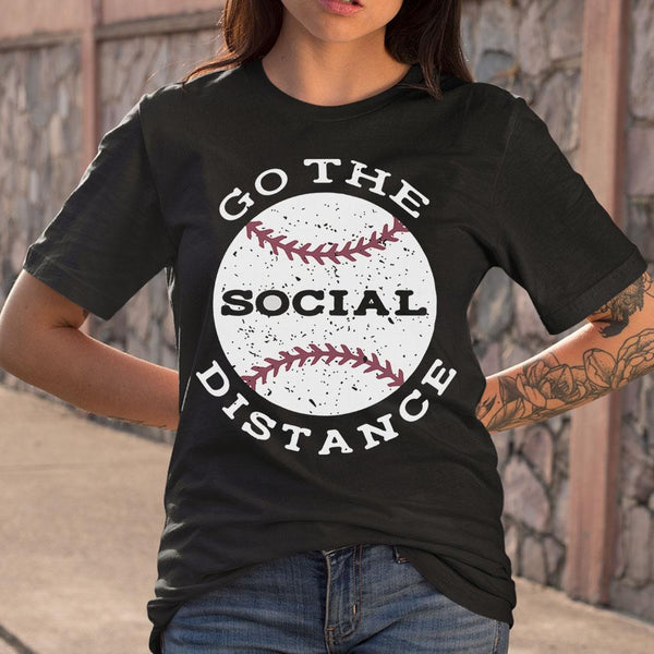 Baseball Go The Social Distance Shirt S By AllezyShirt