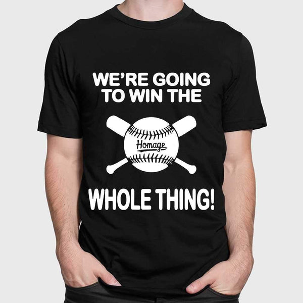 Baseball We're Going To Win The Whole Thing T-shirt M By AllezyShirt
