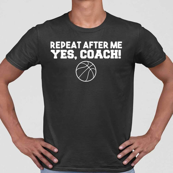 Basketball Repeat After Me Yes Coach T-shirt M By AllezyShirt