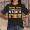 Be A Coronavirus Warrior Not A Worrier T-shirt M By AllezyShirt