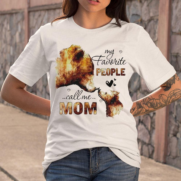 Bear My Favorite People Call Me Mom T-shirt M By AllezyShirt