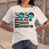 Beer 2020 Helped Me Survive Quarantine T-shirt M By AllezyShirt