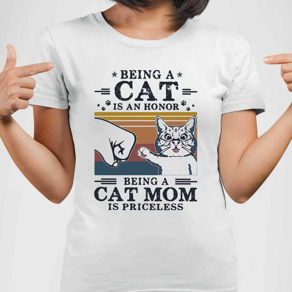 Being A Cat Is An Honor Being A Cat Mom Is Priceless Vintage Retro T-shirt M By AllezyShirt