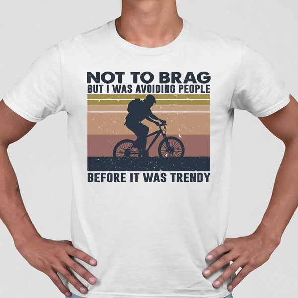 Bicycle Not To Brag But I Was Avoiding People Before It Was Trendy Vintage T-shirt M By AllezyShirt