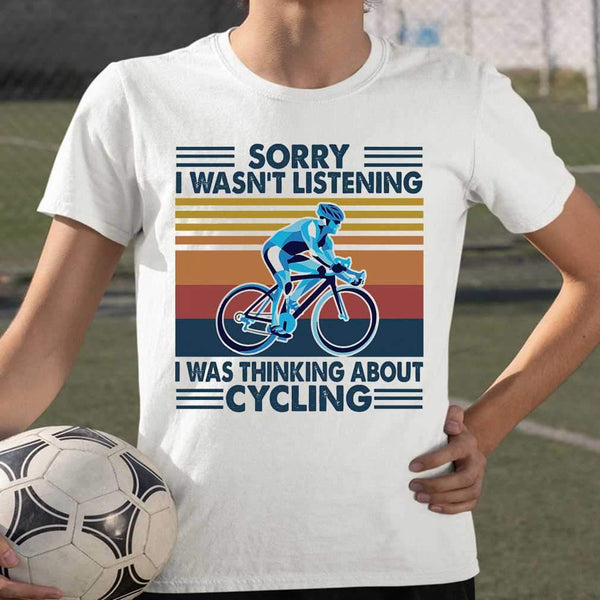 Bicycle Sorry I Wasn't Listening I Was Thinking About Cycling Vintage Retro T-shirt S By AllezyShirt