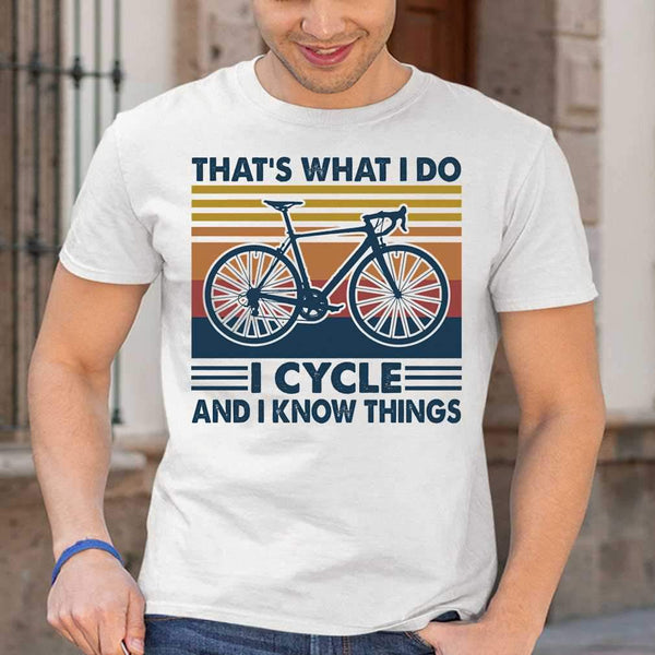 Bicycle That's What I Do I Cycle And I Know Things Vintage Retro T-shirt S By AllezyShirt