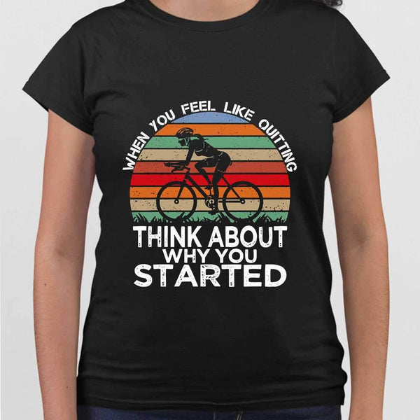 Bicycle When You Feel Like Think About Why You Started Vintage T-shirt M By AllezyShirt