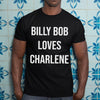 Billy Bob Loves Charlene Shirt S By AllezyShirt