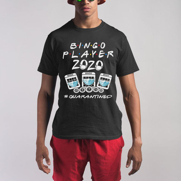 Bingo Player 2020 Quarantined Shirt S By AllezyShirt