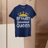 Birthday Quarantined Queen Shirt S By AllezyShirt