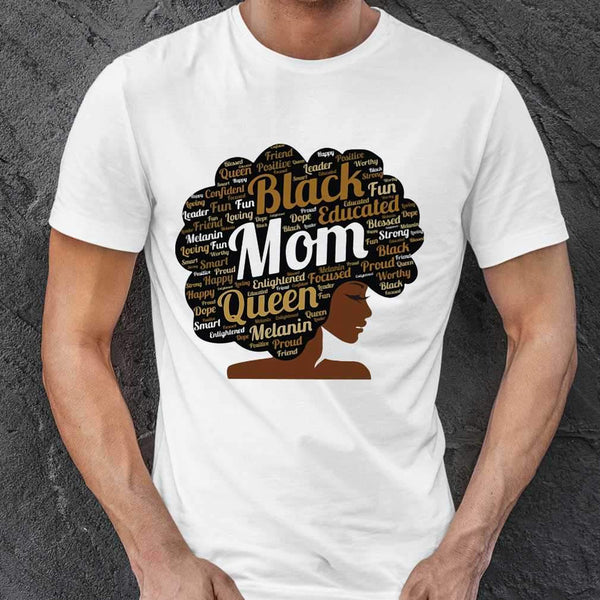 Black Educated Mom Queen Melanin Proud Juneteenth T-shirt S By AllezyShirt