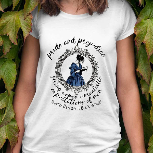 Book Pride And Prejudice Giving Women Unrealistic Expectations Of Men Since 1811 T-shirt S By AllezyShirt