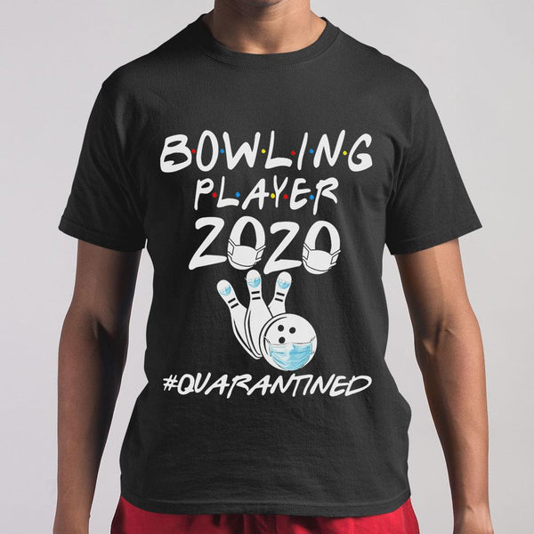 Bowling Player 2020 Quarantined Covid-19 M By AllezyShirt