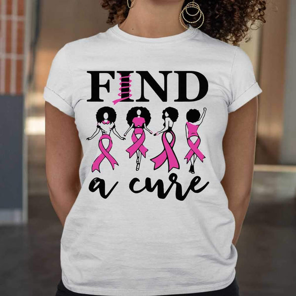 Breast Cancer Awareness Find A Cure T-shirt M By AllezyShirt