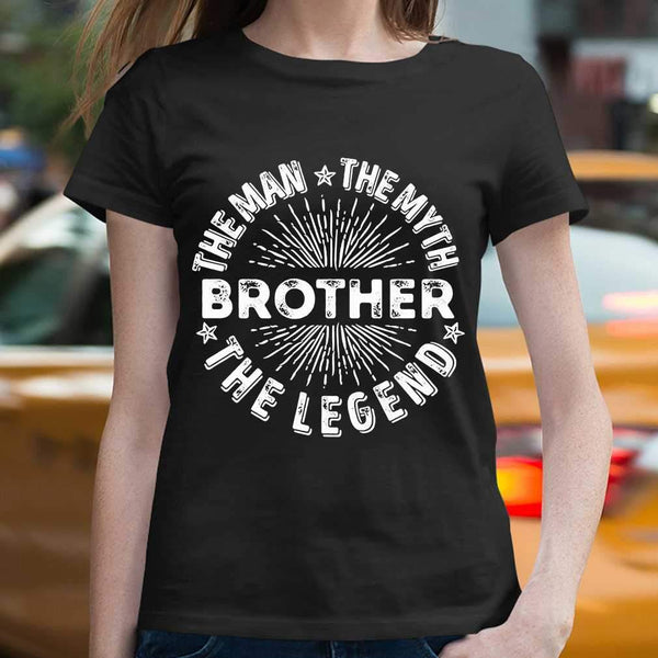 Brother The Man The Myth The Legend Star T-shirt S By AllezyShirt
