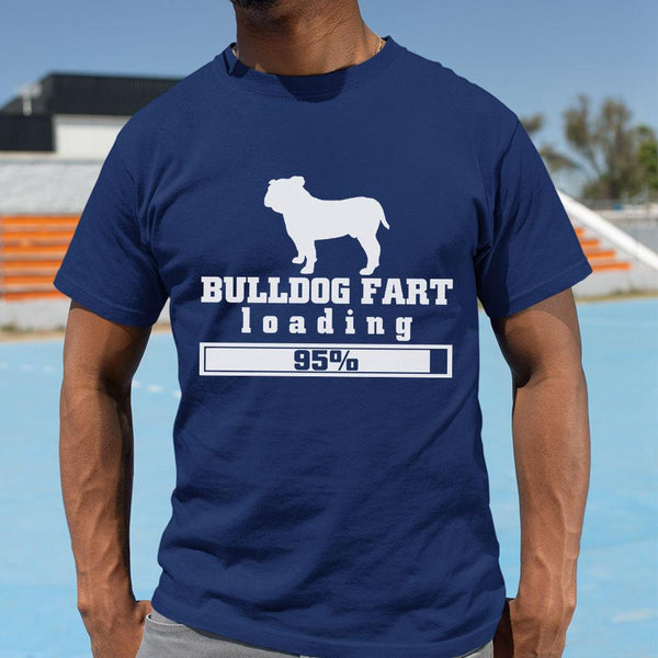 Bulldog Fart Loading 95% Shirt