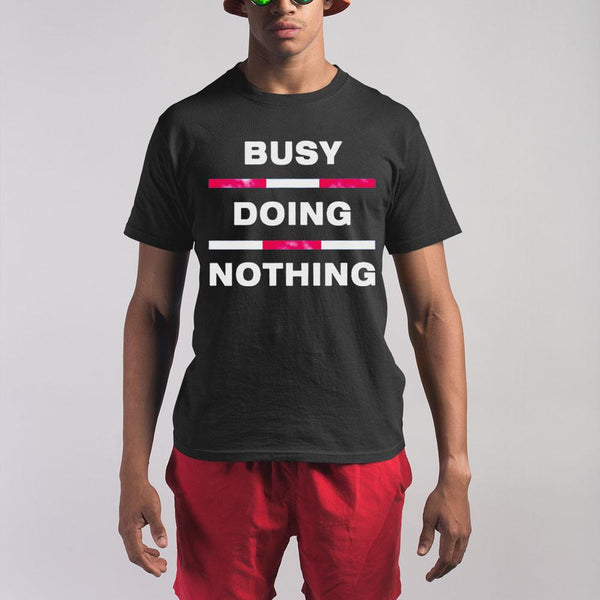 Busy Doing Nothing Shirt M By AllezyShirt