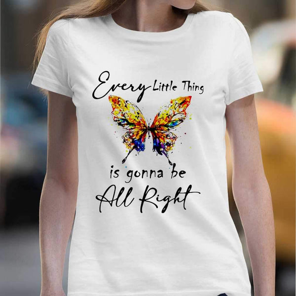Butterfly Every Little Thing's Gonna Be Alright T-shirt M By AllezyShirt
