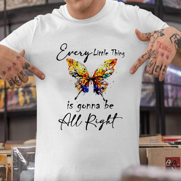 Butterfly Every Little Thing's Gonna Be Alright T-shirt S By AllezyShirt