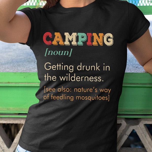 Camping Getting Drunk In The Wilderness Vintage Shirt