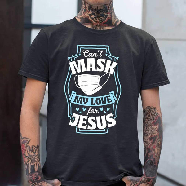 Can't Mask My Love For Jesus Quarantine T-shirt S By AllezyShirt